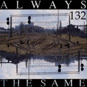 Album 132 Always The Same 1993