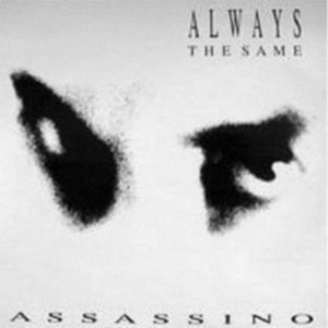 album assassino Always The Same 1989