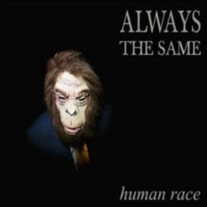 New Album Human Race Always The Same 2014